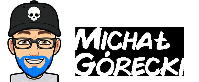 Michał Górecki Blog